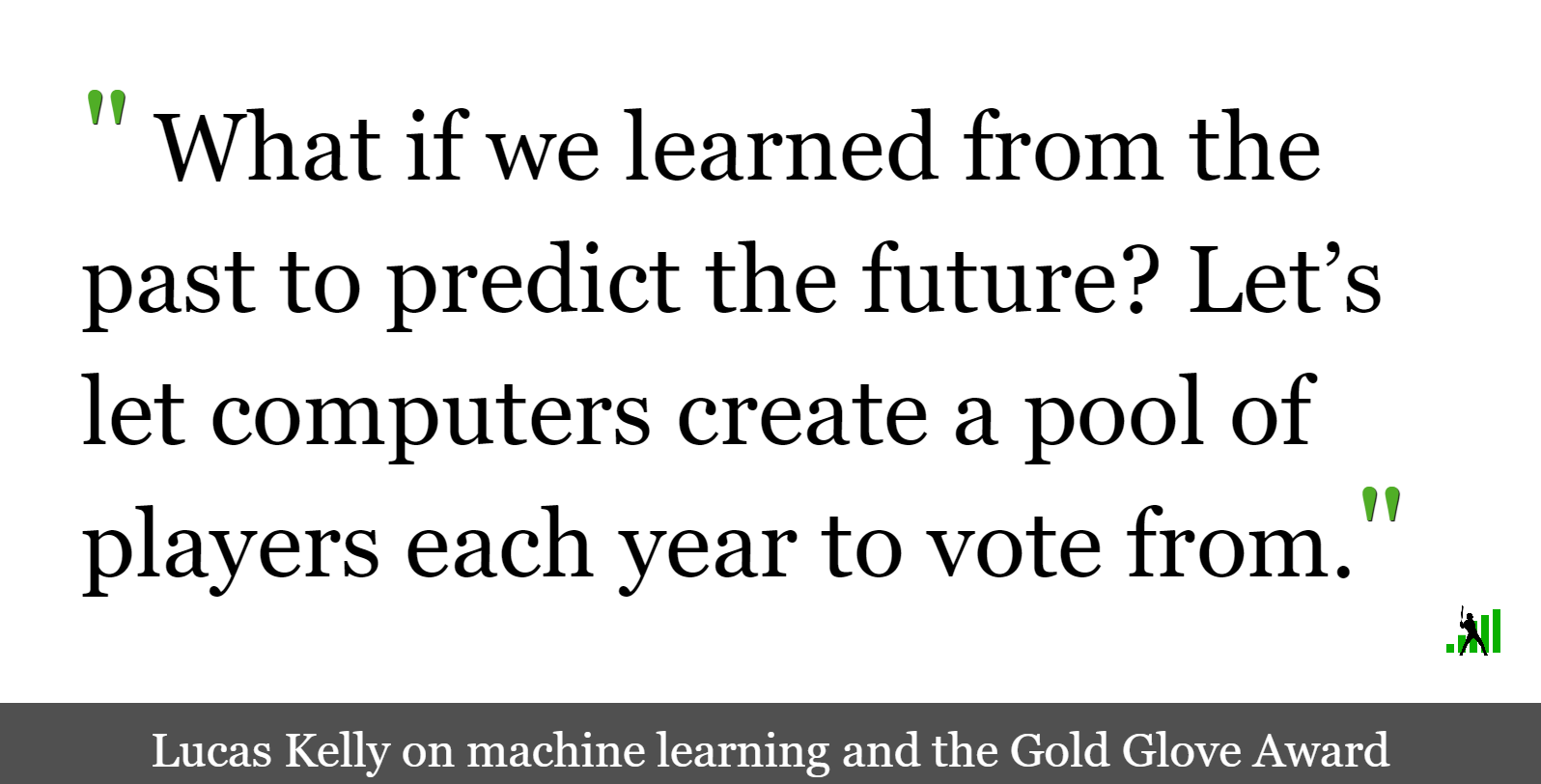 Machine Learning Our Way to the Gold Glove Award